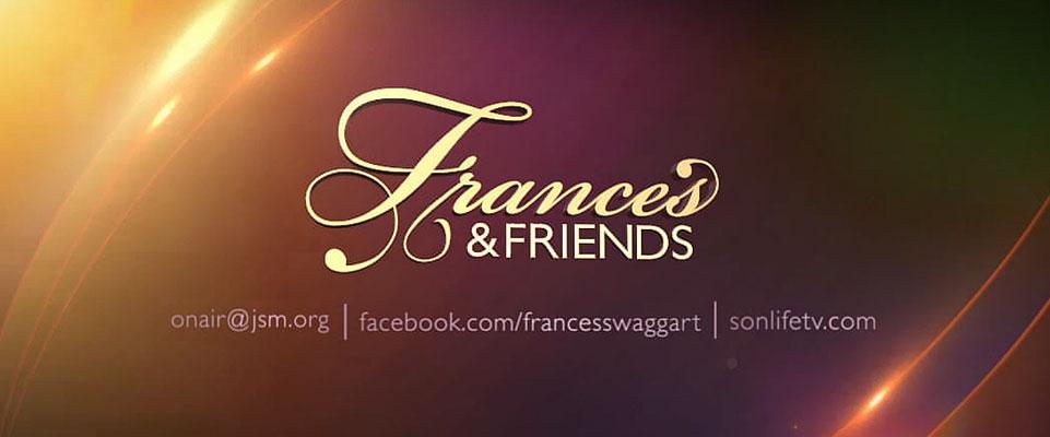 Frances & Friends